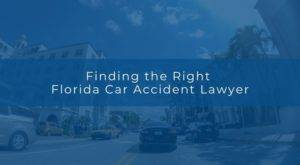 finding the right florida car accident lawyers