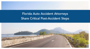 florida_auto_accident_attorneys_share_critical_post-accident_steps