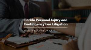 Florida Personal Injury and Contingency Fee Litigation