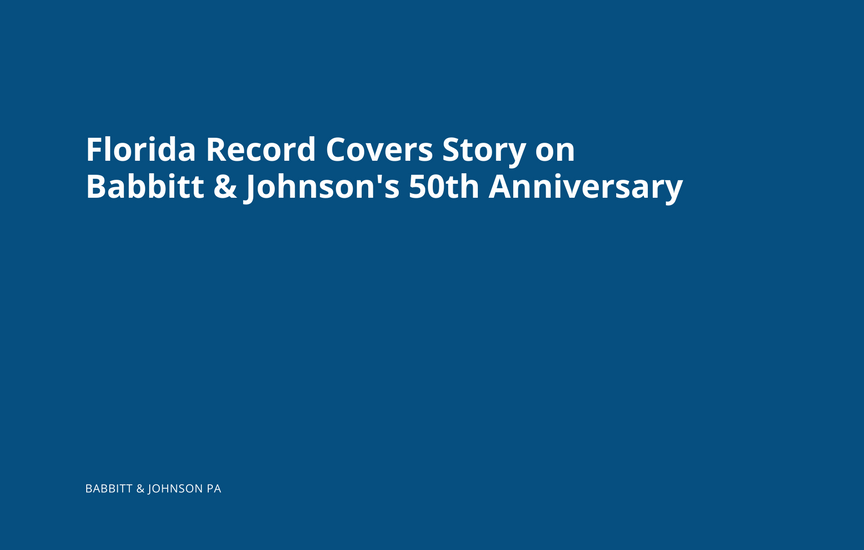 Florida Record Features Babbitt & Johnson's 50th Anniversary