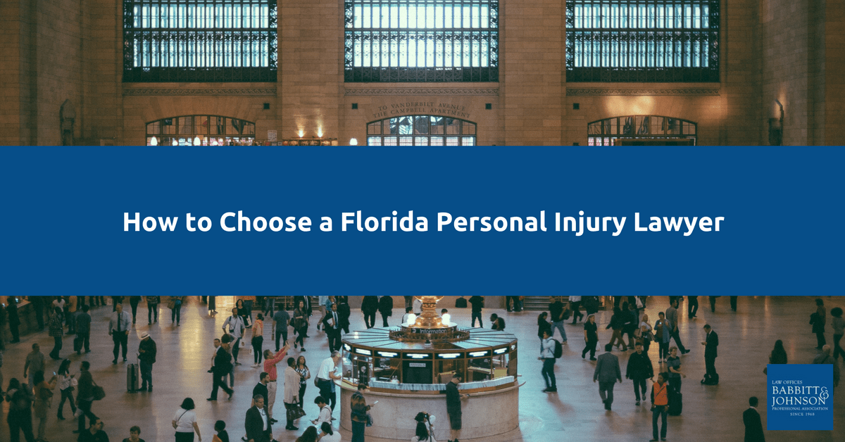 How to Choose a Florida Personal Injury Lawyer