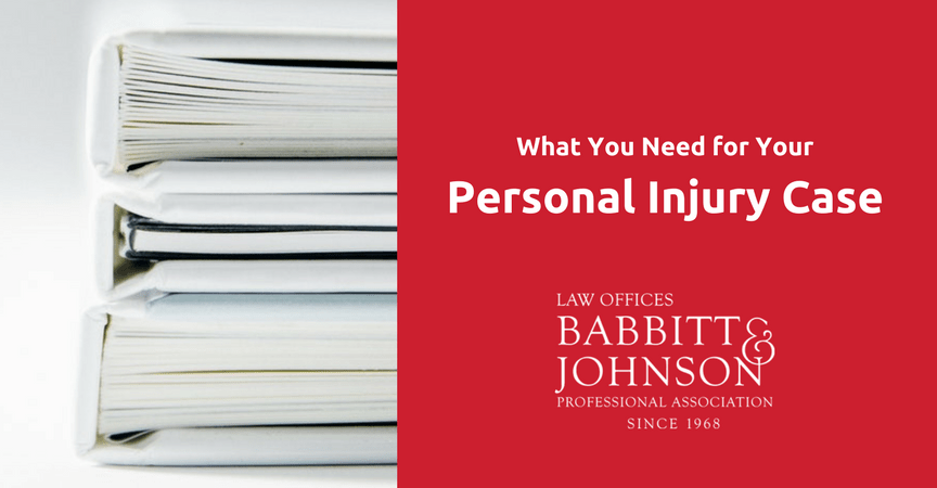 What You Need for Your Personal Injury Case