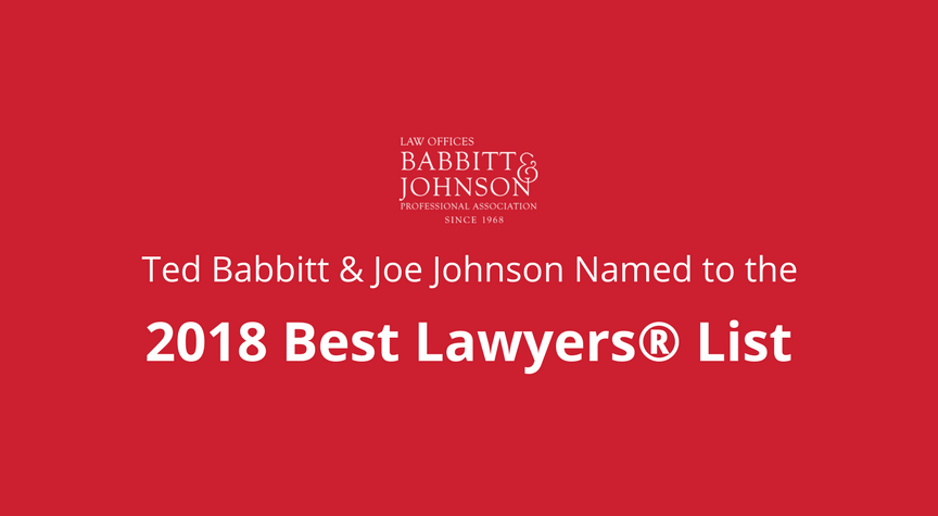 Ted Babbitt & Joe Johnson Named to the 2018 Best Lawyers® List