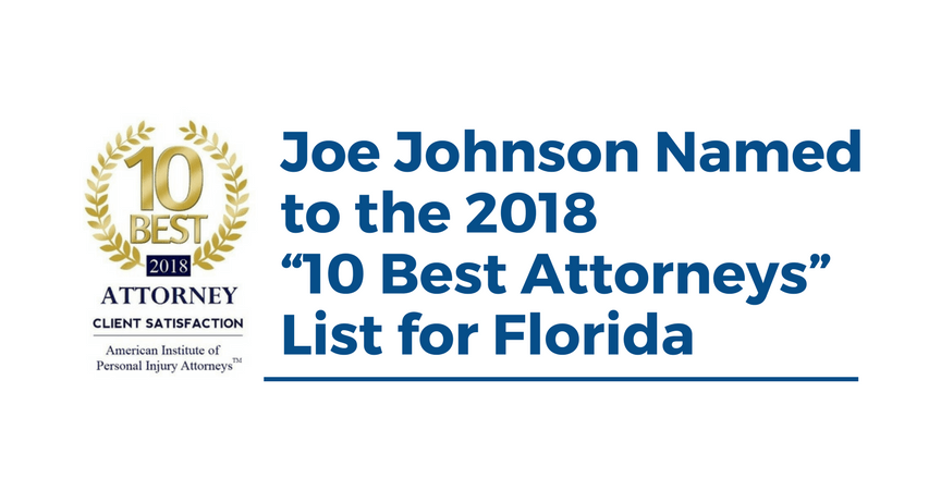 "Joe Johnson Named to the 2018 ""10 Best Attorneys"" List for Florida"