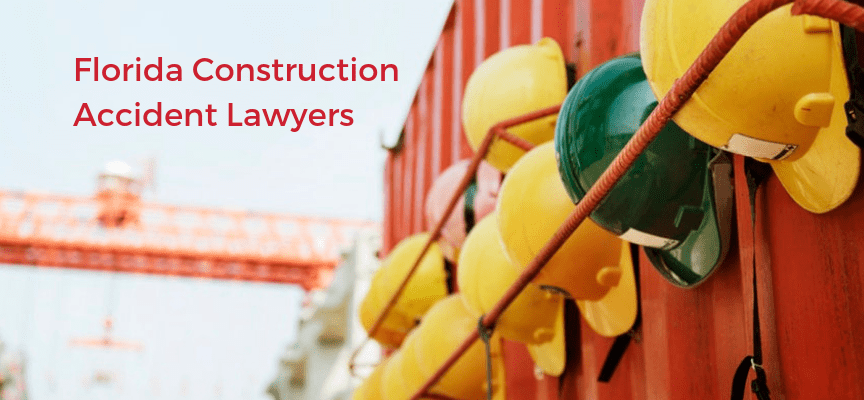 Florida Construction Accident Lawyers