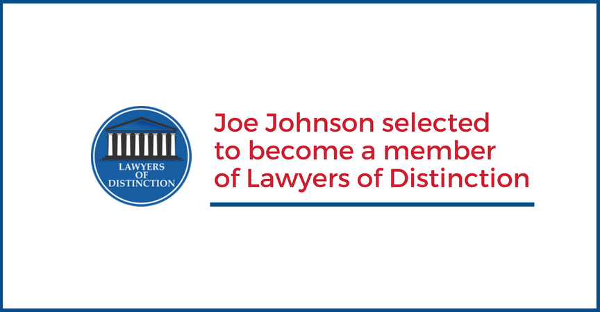 Joe Johnson Recognized by Lawyers of Distinction