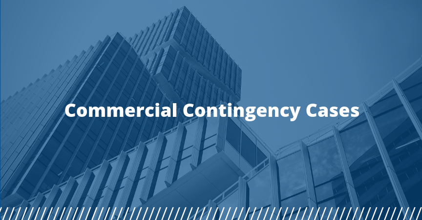 Commercial Contingency Cases