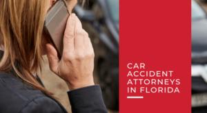 car accident lawyers floirda