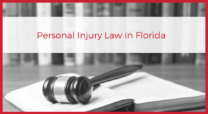 Florida Personal Injury Law
