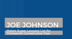 joe johnson 2019 super lawyers list
