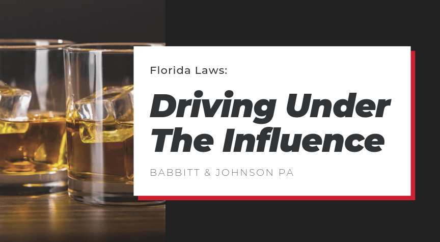 Florida Laws: Driving Under The Influence