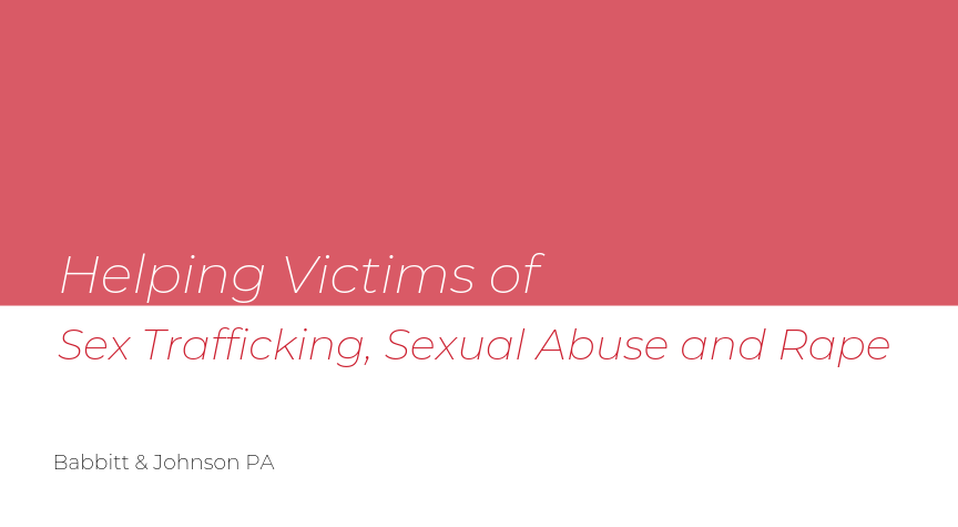Helping Victims of Sex Trafficking, Sexual Abuse and Rape