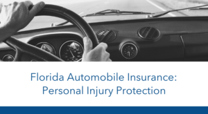 florida automobile insurance personal injury protection