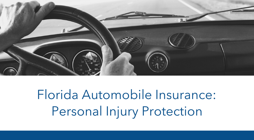 Florida Automobile Insurance: Personal Injury Protection