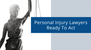 personal injury lawyers ready to act