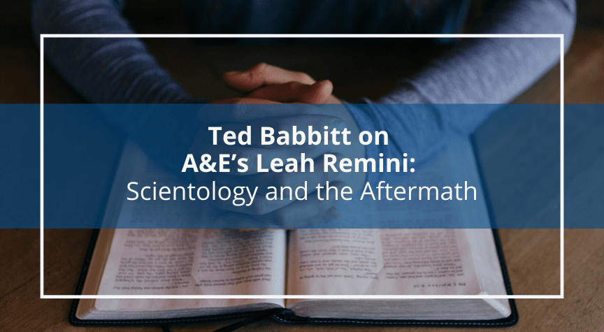 Ted Babbitt on A&E's Leah Remini: Scientology and the Aftermath