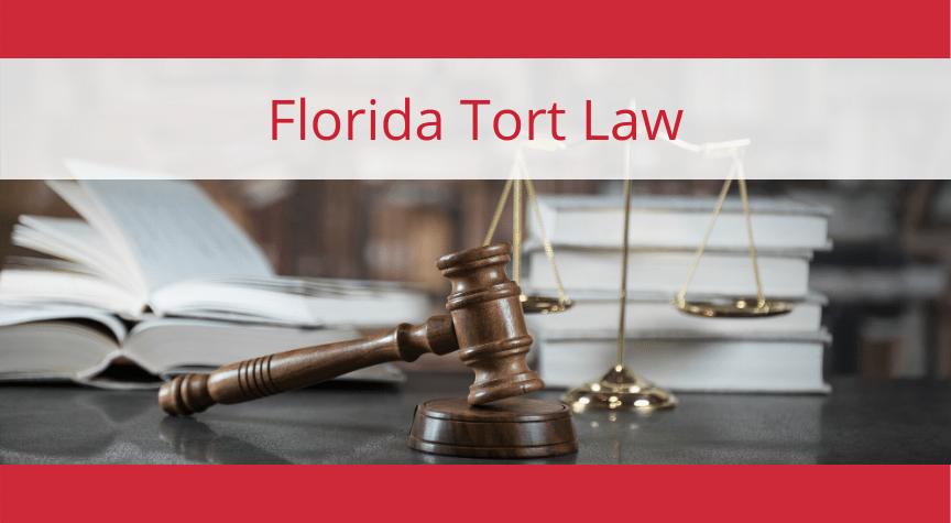 Florida Tort Law