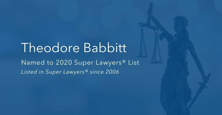Theodore Babbitt Makes 2020 Super Lawyers® List