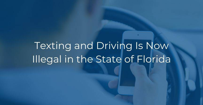 Texting and Driving Is Now Illegal in the State of Florida