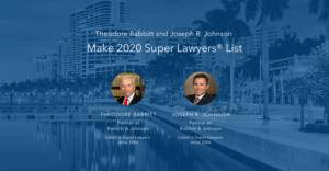 Theodore Babbitt and Joseph R. Johnson 2020 Super Lawyers