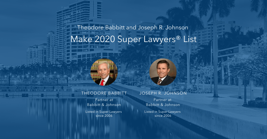 Theodore Babbitt and Joseph Johnson Make the 2020 Super Lawyers® List