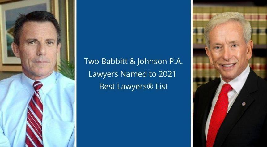 Babbitt & Johnson Attorneys Named to 2021 Best Lawyers List