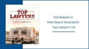 ted babbitt palm beach top lawyer personal injury litigation