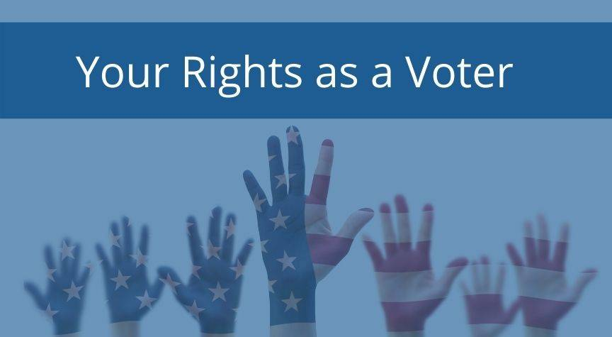 Your Rights as a Voter