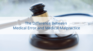 difference between medical malpractice and medical error