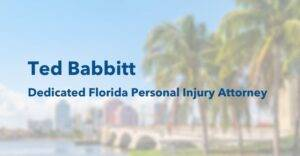 ted babbitt dedicated florida personal injury attorney