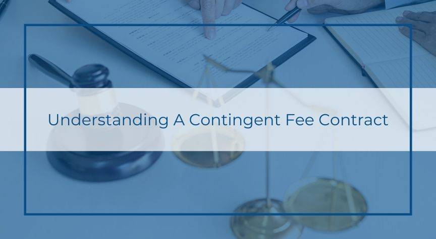 Understanding A Contingent Fee Contract