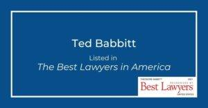 ted babbitt 2021 best lawyers in america