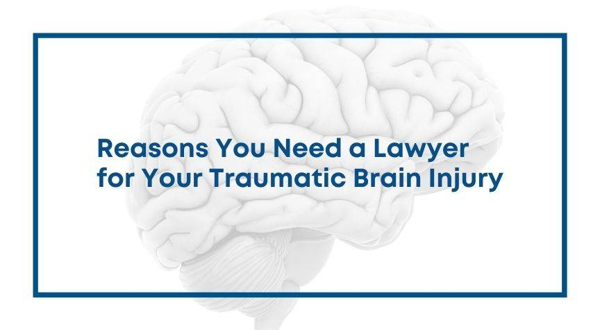 Reasons You Need a Lawyer for Your Traumatic Brain Injury