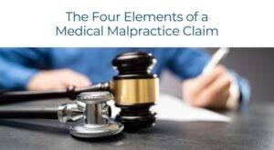 Babbitt- The Four Elements of a Medical Malpractice Claim